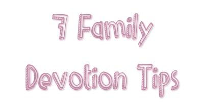 Family Devotion Tips5